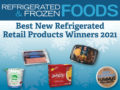 Best New Refrigerated Foods Contest 2021