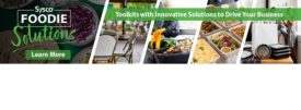 Sysco Foodie Solutions Restaurants Reopening COVID-19 Foodservice