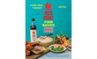 Red Boat Fish Sauce Cookbook Vietnam Cuisine